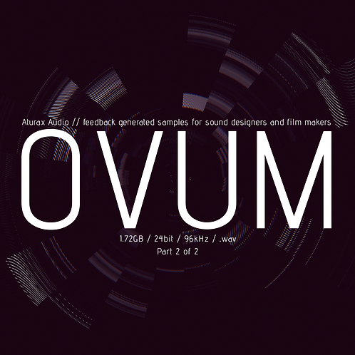 OVUM // PART 2