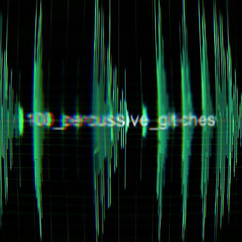 100_percussive_glitches