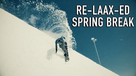 Re-Laax-ed Spring Break