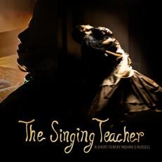SHORT FILM - The Singing Teacher