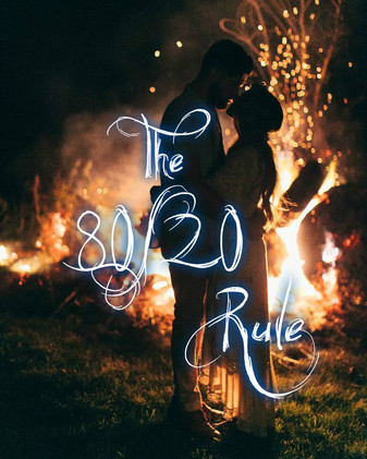THE 80/20 LOVE LIFE RULE!