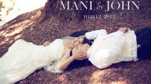 MANI + JOHN Wedding