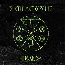 Sloth Metropolis
