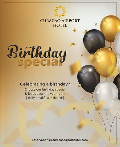 Birthday special Curacao Airport Hotel Willemstad