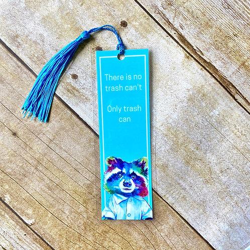 Trash Panda Motivational Bookmark