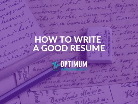 How to Write a Good Resume or Curriculum Vitae (CV)