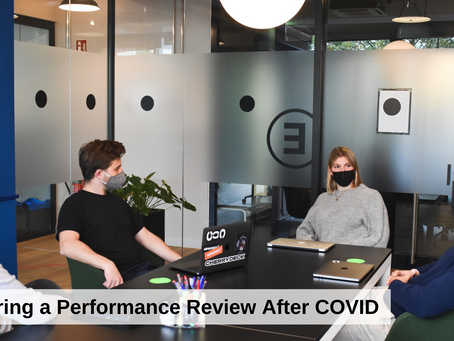Delivering a Performance Review After COVID