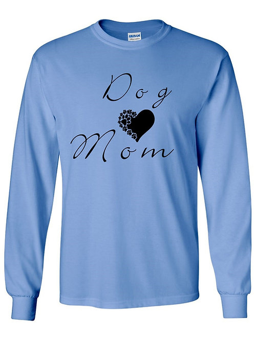 Dog Mom Long Sleeve T