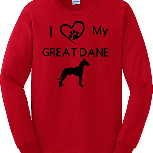Love my Great Dane Long Sleeve