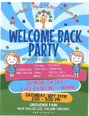 """""""WELCOME BACK PARTY""""for Families and Friends of Saskatoon Misbah School"""