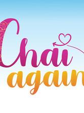 Chai Again