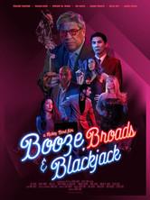 Booze Broads and Blackjack