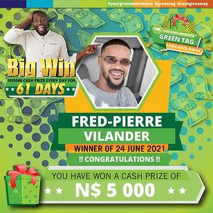 23 - 29 June 2021 Green Tag Winners Announcement Blocks 5000_Fried Pierre Vilander 24 June