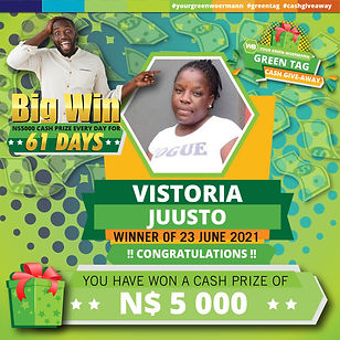 23 - 29 June 2021 Green Tag Winners Announcement Blocks 5000_Vistoria Juusto 23 June 2021.