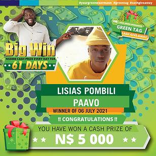 30 06  - 06 07 2021 Saarty Iambo Green Tag Winner Announcement 5000_Abisai Lisias Pombili