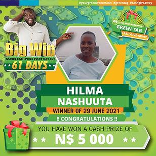 23 - 29 June 2021 Green Tag Winners Announcement Blocks 5000_Hilma Nashuuta 29 June 2021.j
