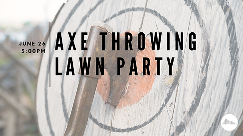 SLIDE_Axe Throwing Lawn Party-2.png