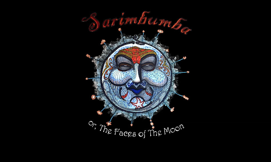 Sarimbumba, or The Faces of The Moon