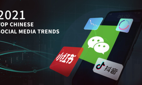 Top China Social Media Trends That You Need To Know in 2021