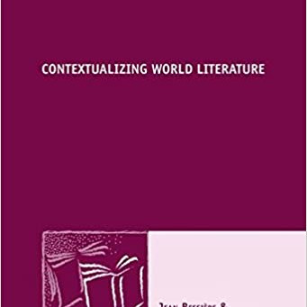 "2015: parution de l'ouvrage ""Contextualizing World Literature"""