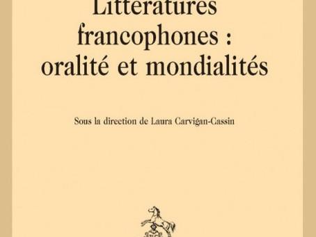 """2021: Contribution à l'ouvrage """"Littératures francophones: oralité et mondialités"""""""