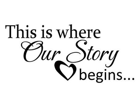 Our Story.....