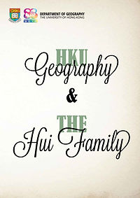 HKU Geography and the Hui Family [bookle
