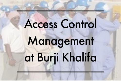 Access Control Management at Burji Khalifa
