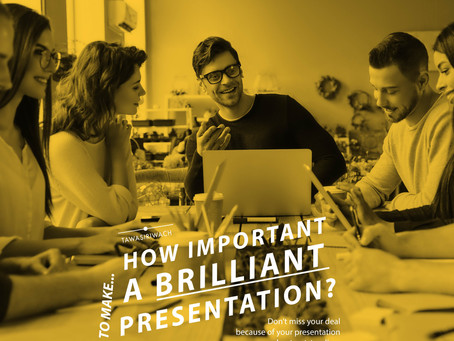 How important to make a brilliant presentation?