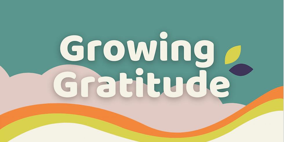 Nurturing Spirituality through Growing Gratitude
