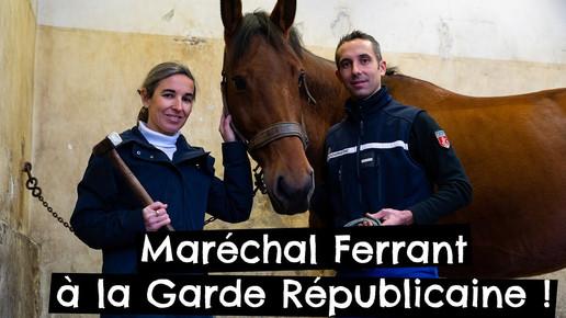 Maréchal Ferrant à la Garde Républicaine !