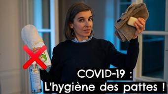 COVID-19 : L'hygiène des pattes !
