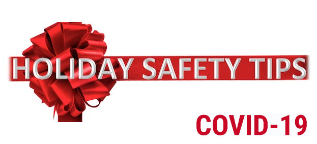 Holiday Safety Covid