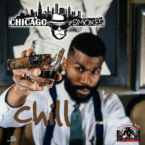 Chicago Smokes Chill Promo Mix