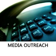MEDIA OUTREACH