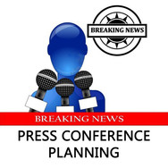 PRESS CONFERENCE PLANNING
