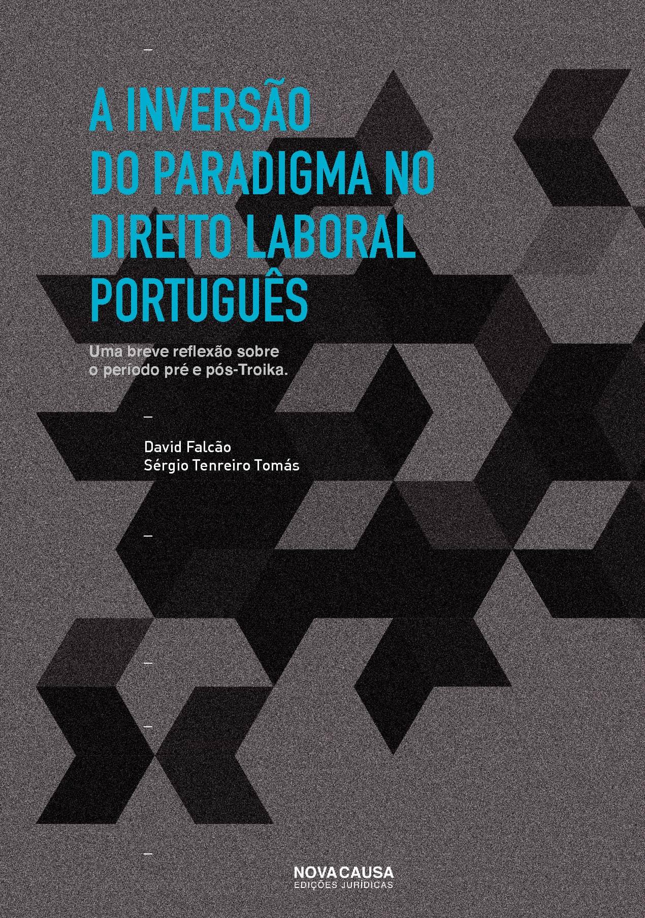 A Inversão do Paradigma no Direito Laboral Português:
