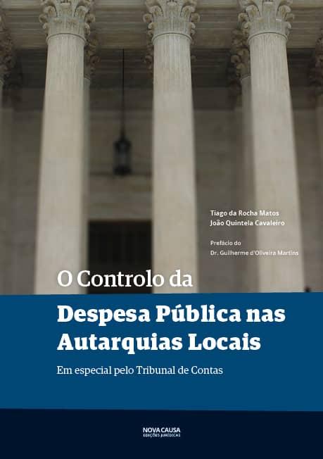 O Controlo da Despesa Pública nas Autarquias Locais