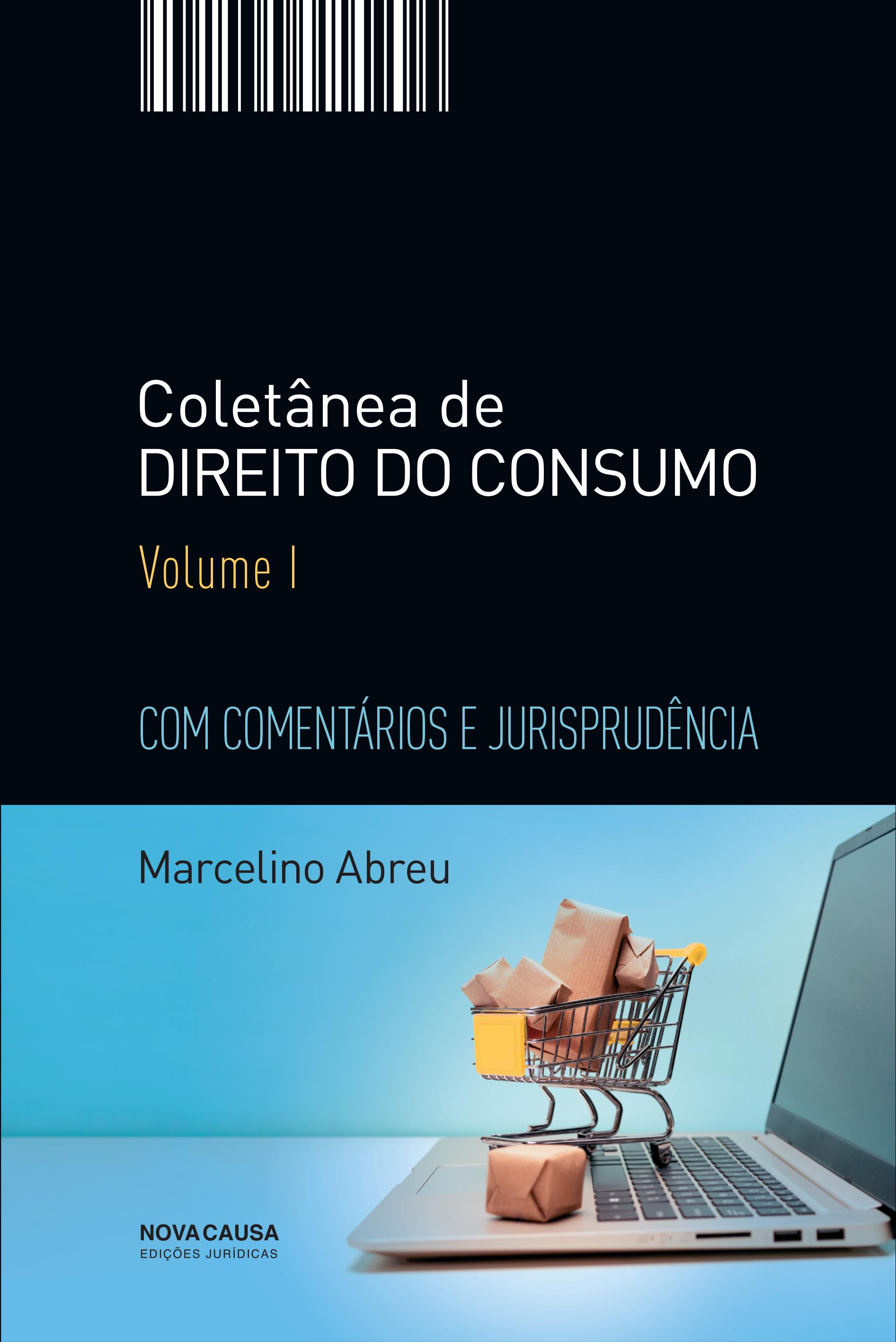 Coletânea de Direito do Consumo - Volume 1