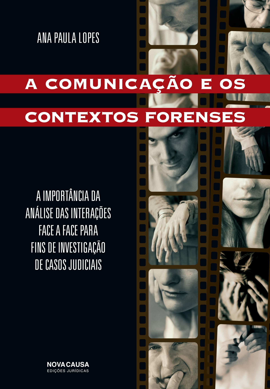 A Comunicação e os Contextos Forenses: