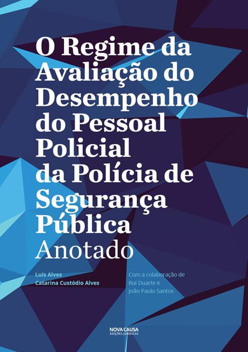 O Regime da Avaliação do Desempenho do Pessoal Policial da Polícia de Segurança Pública