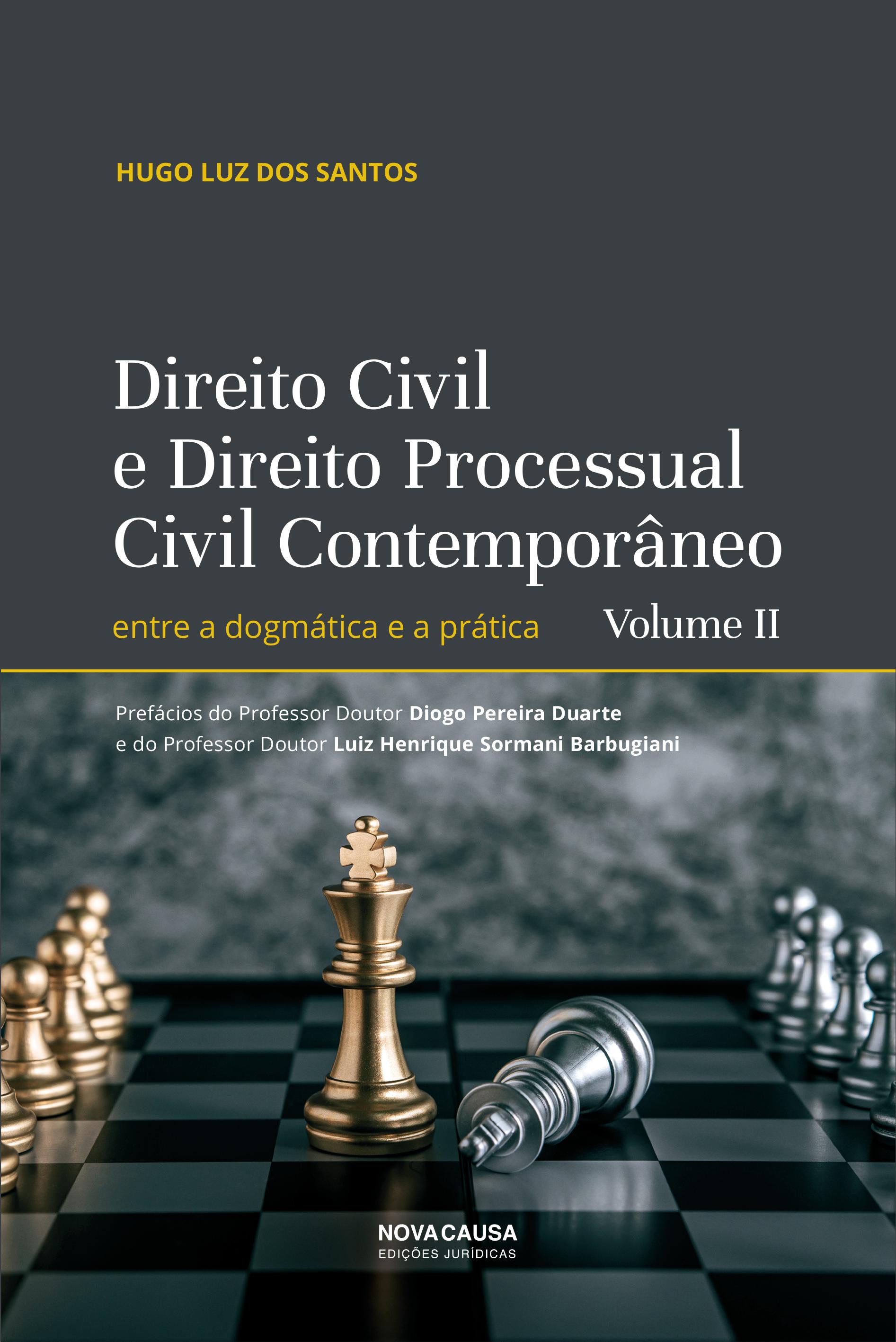 Direito Civil e Direito Processual Civil Contemporâneo - Volume II