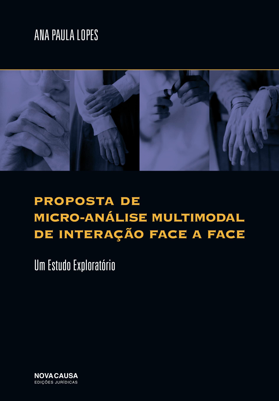 Proposta de Micro-Análise Multimodal de Interação Face a Face: