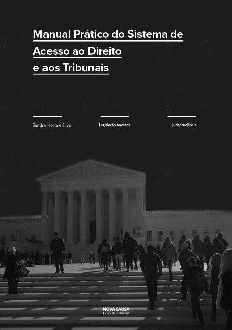 Manual Prático do Sistema de Acesso ao Direito e aos Tribunais