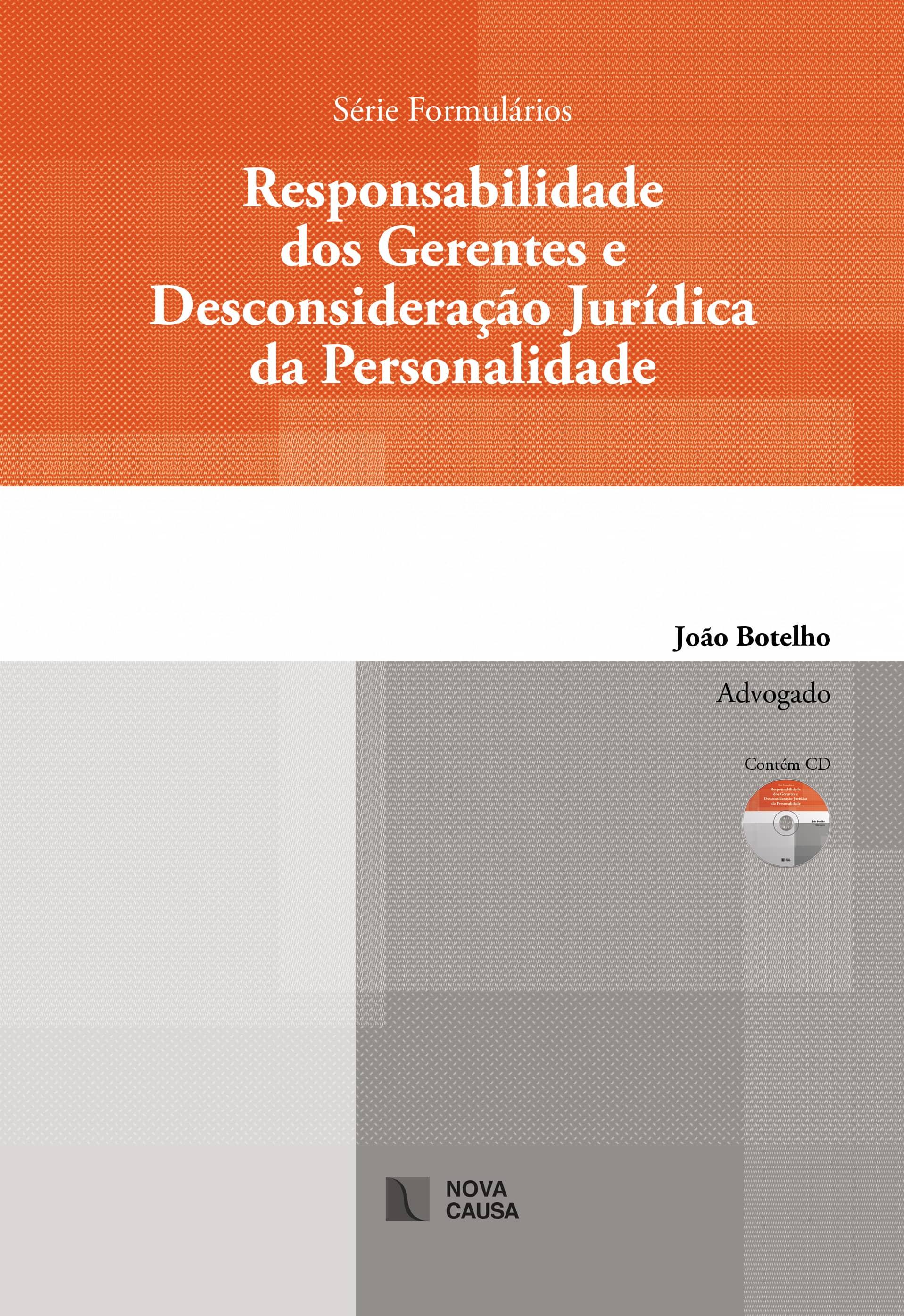 Responsabilidade dos Gerentes e Desconsideração Jurídica da Personalidade