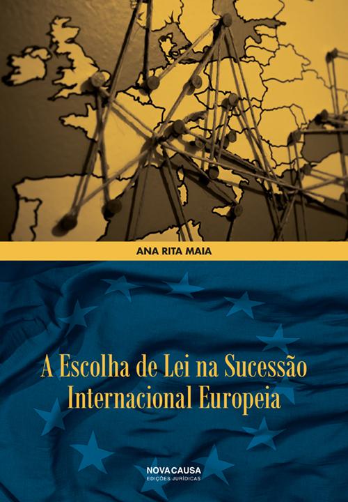 A Escolha de Lei na Sucessão Internacional Europeia