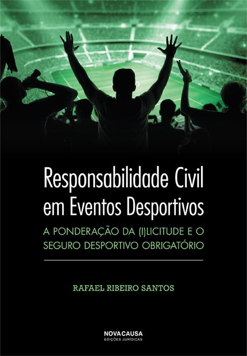 Responsabilidade Civil em Eventos Desportivos: