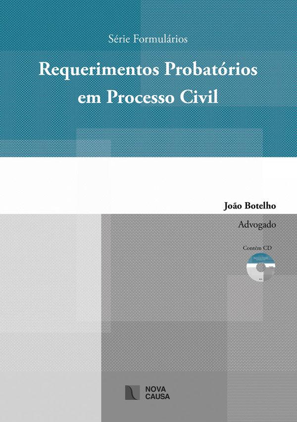 Requerimentos Probatórios em Processo Civil