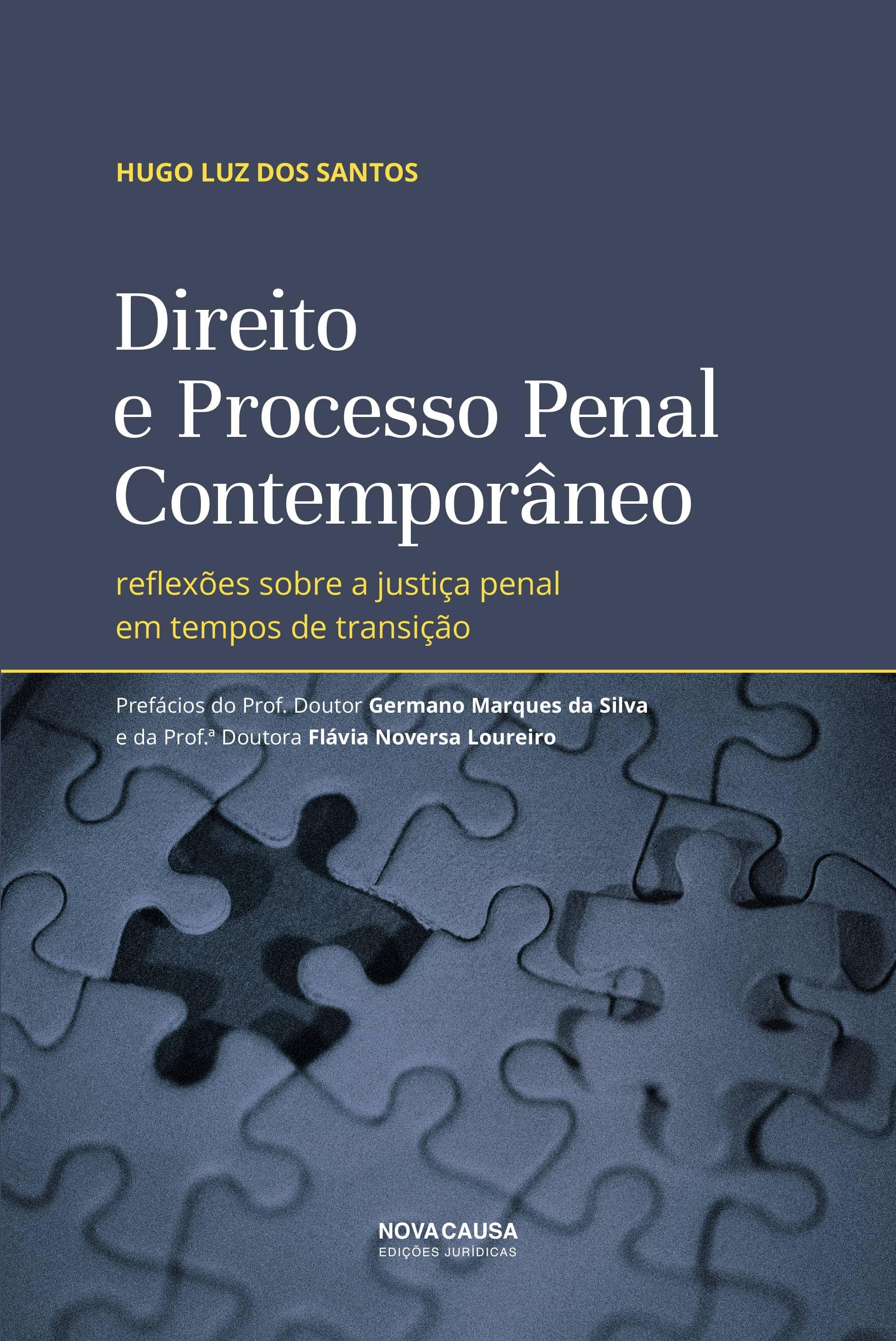 Direito e Processo Penal Contemporâneo: