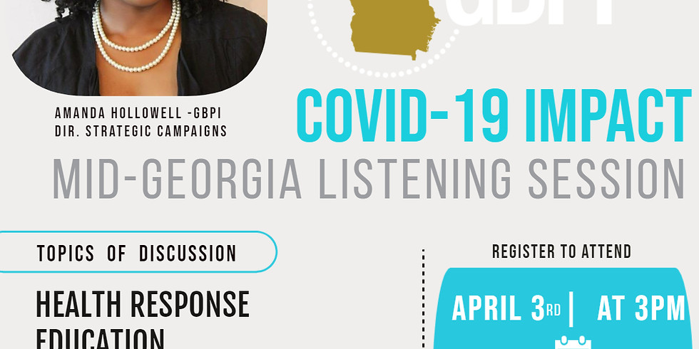 Covid-19 Impact: Middle GA Listening Session w/GBPI
